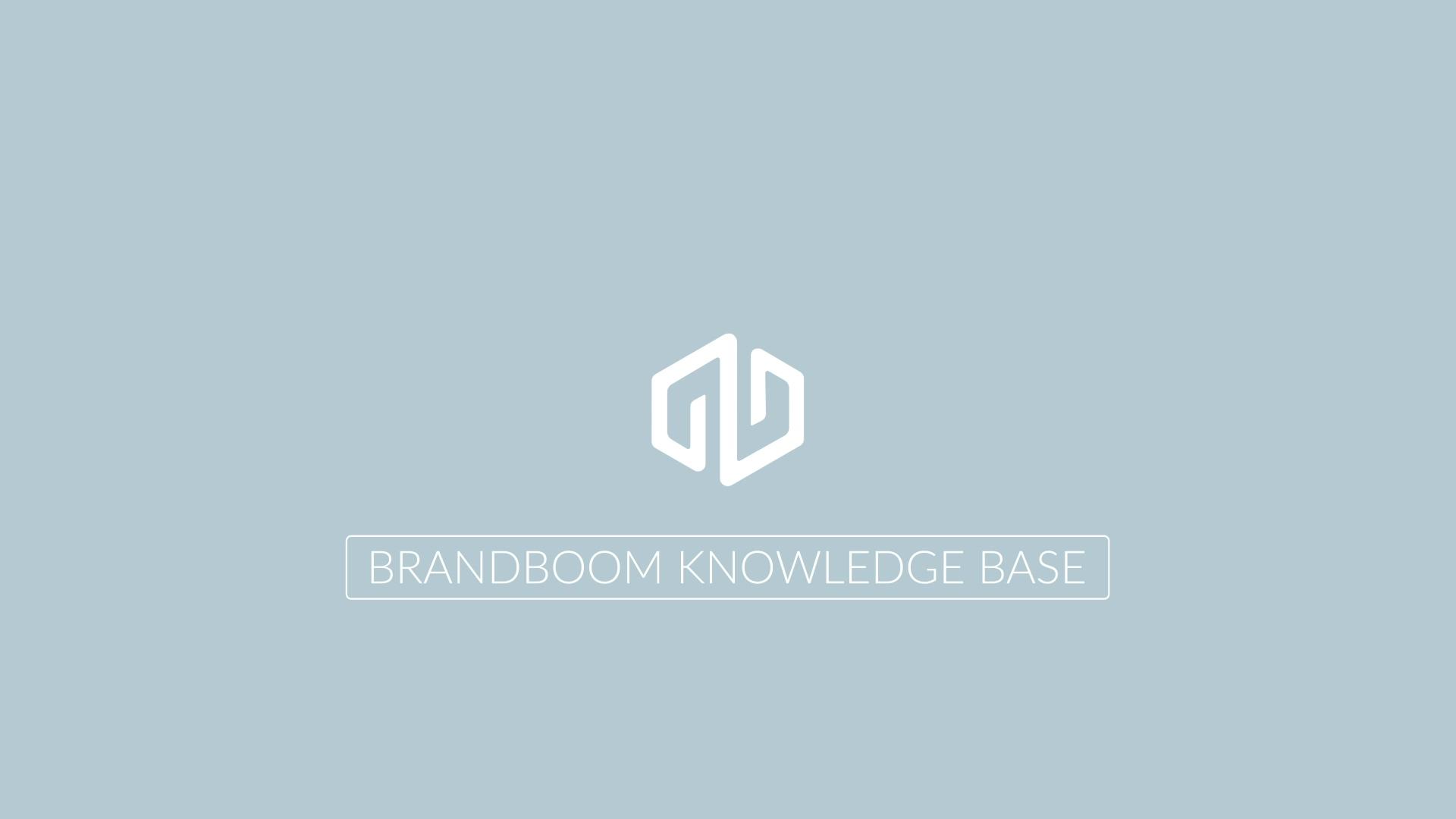 Brandboom - Knowledge Base - Introduction Comp FINAL 1