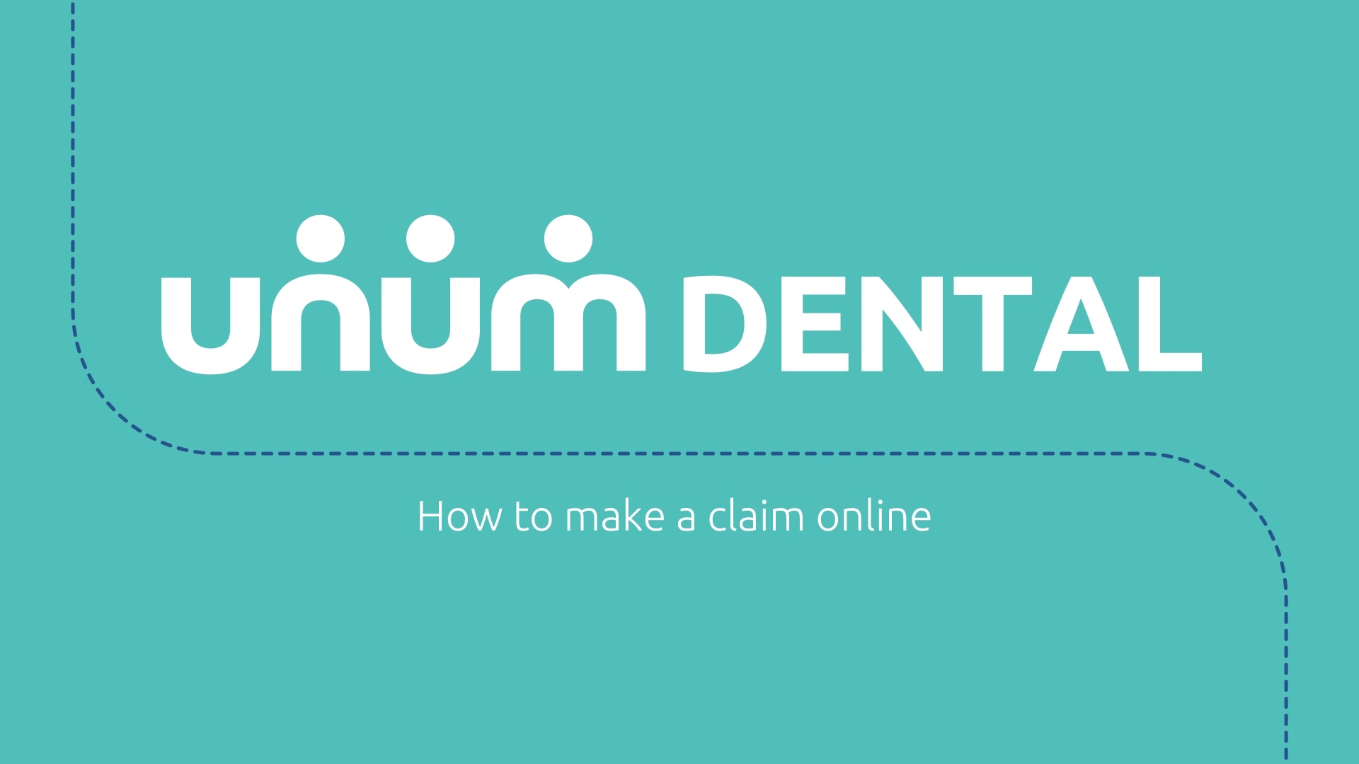 Unum Dental  How to make a claim  Final 2 v1