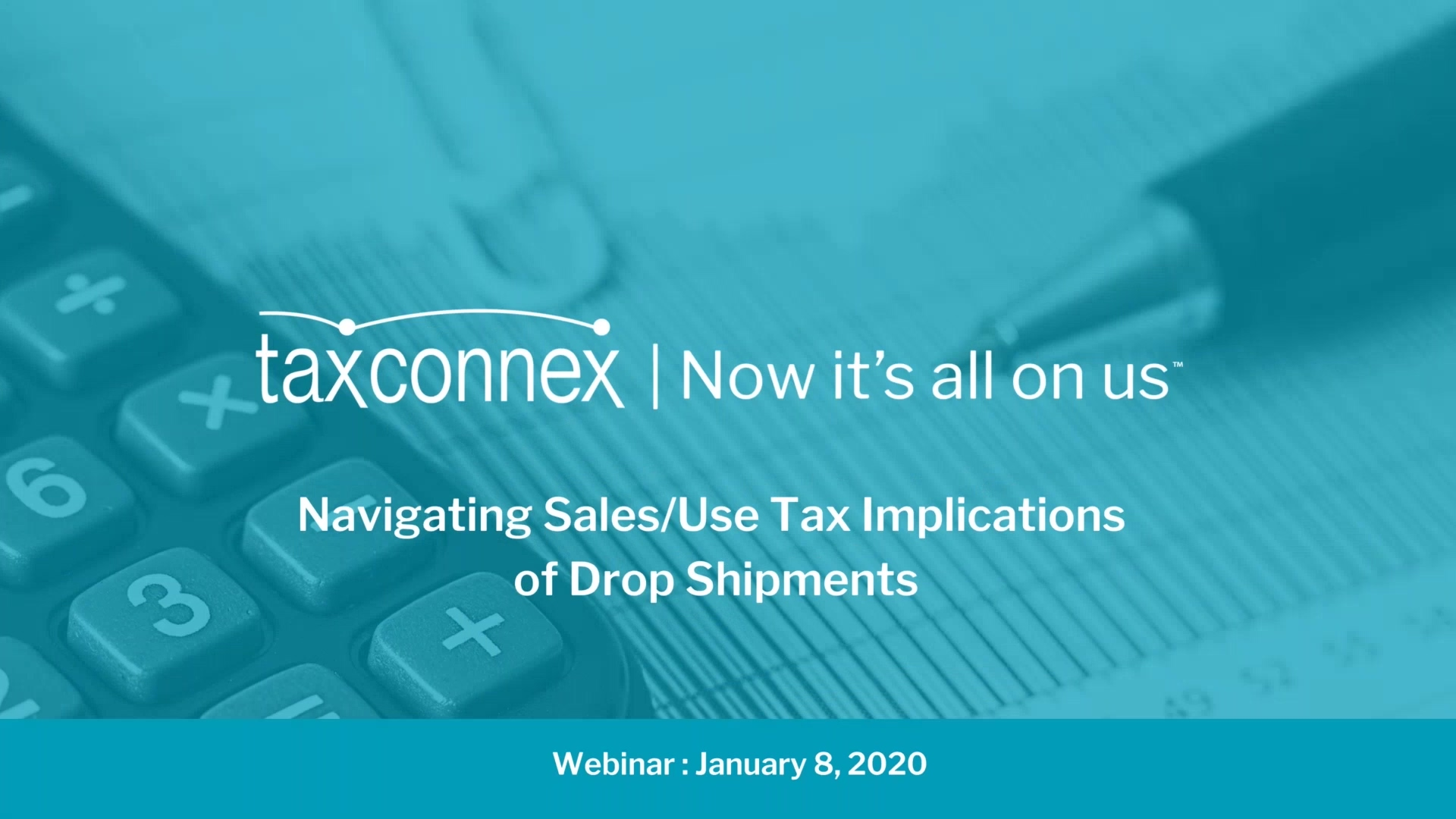 Re-Record - Navigation Sales-Use Tax Implications of Drop Shipments