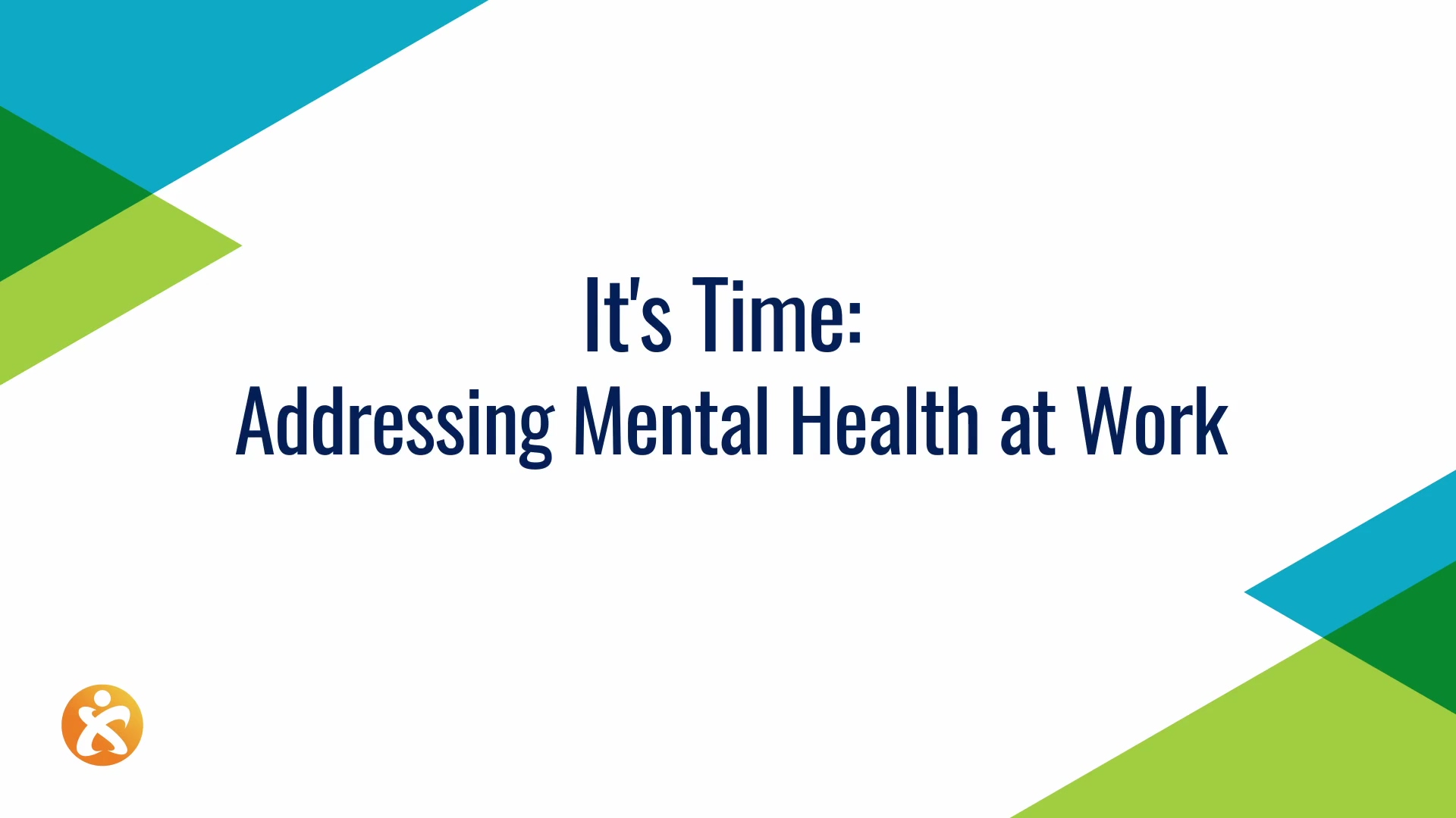 Its Time_ Addressing Mental Health at Work
