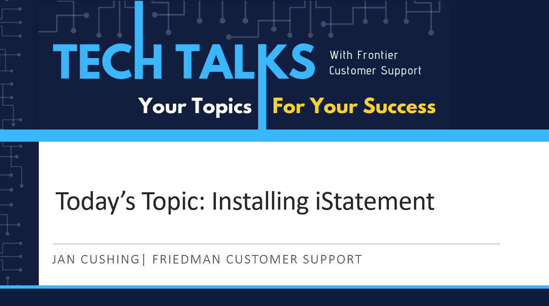 TechTalk-Installing_iStatement