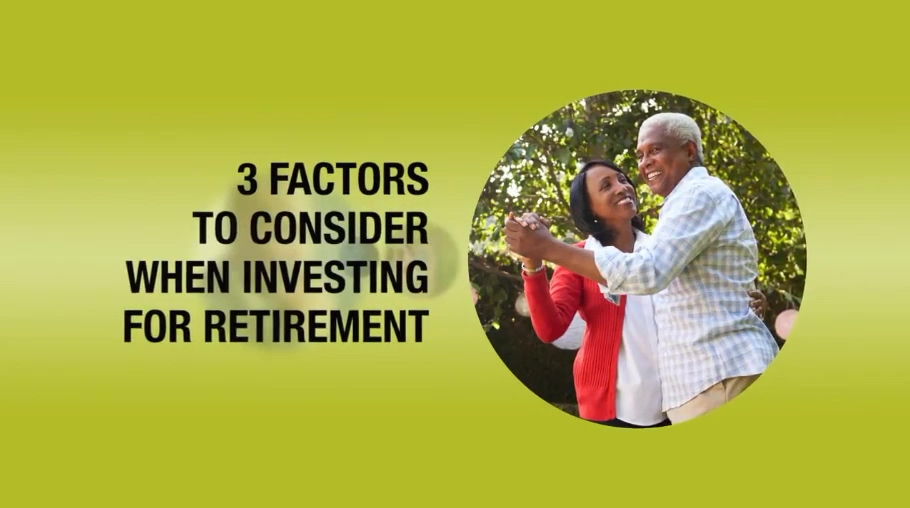 Three Factors to Consider When Investing for Retirement