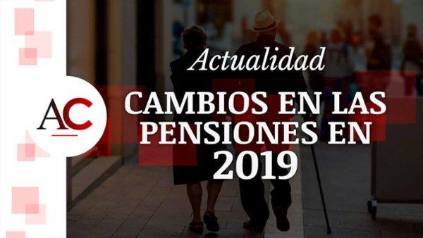 #1 - Cambios en las pensiones de SS para 2019