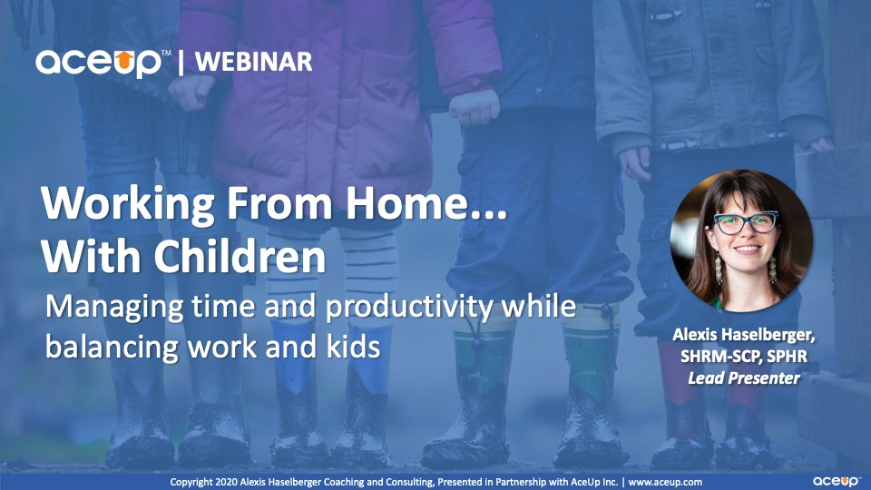 Work From Home Webinar Replay Alexis