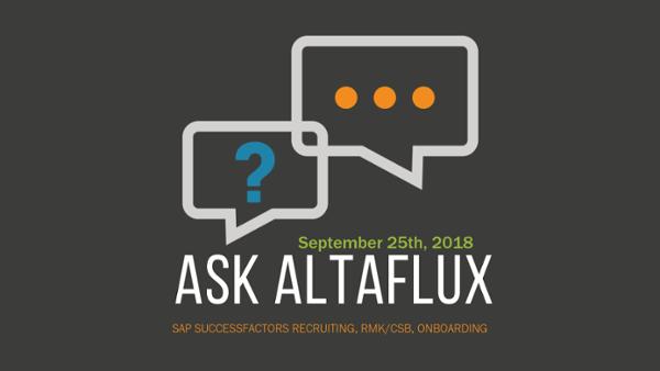Ask AltaFlux_ Live SAP SuccessFactors Q&A Sept 2018