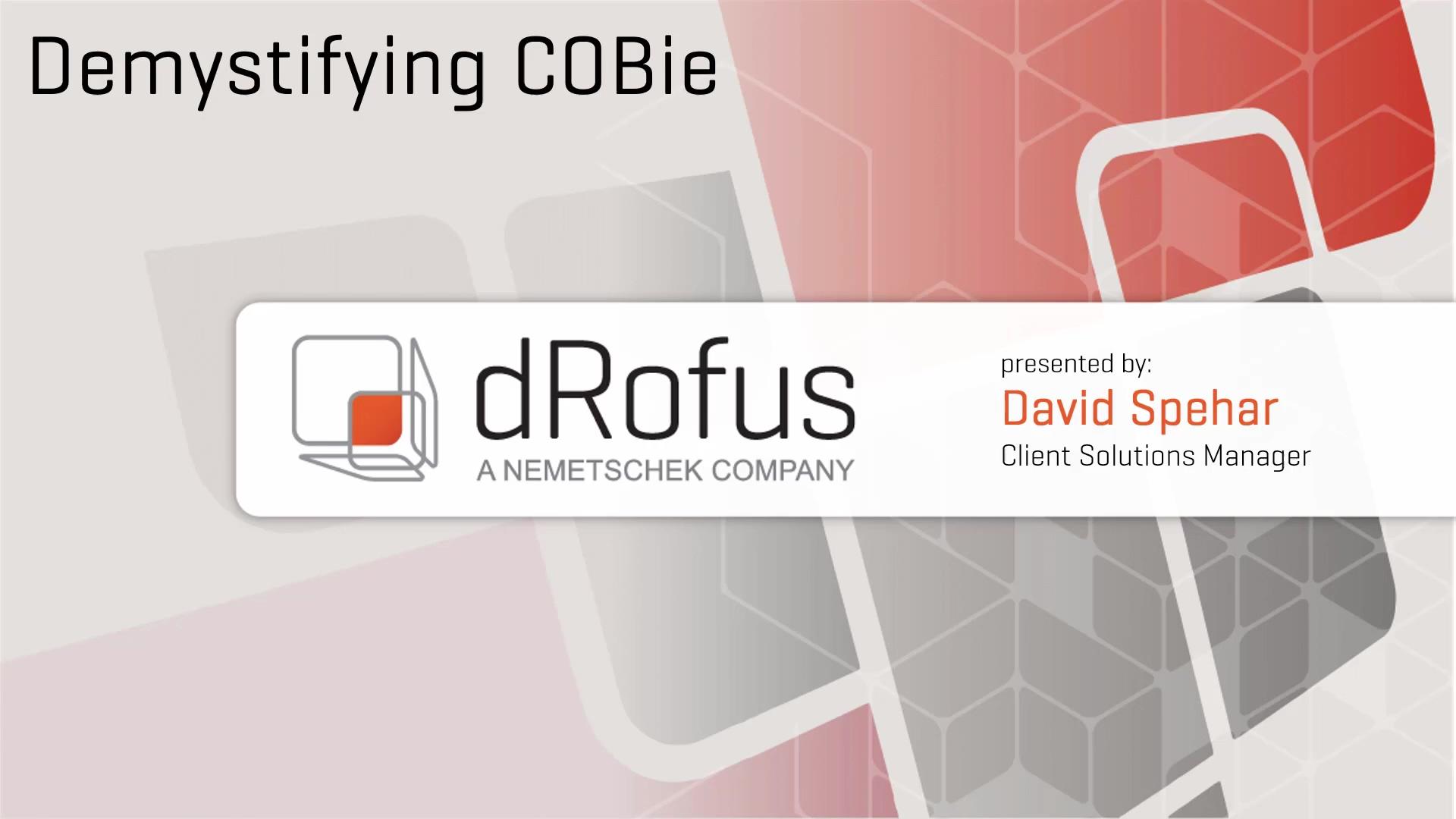 More stuffdRofus Demystifying COBie Webinar