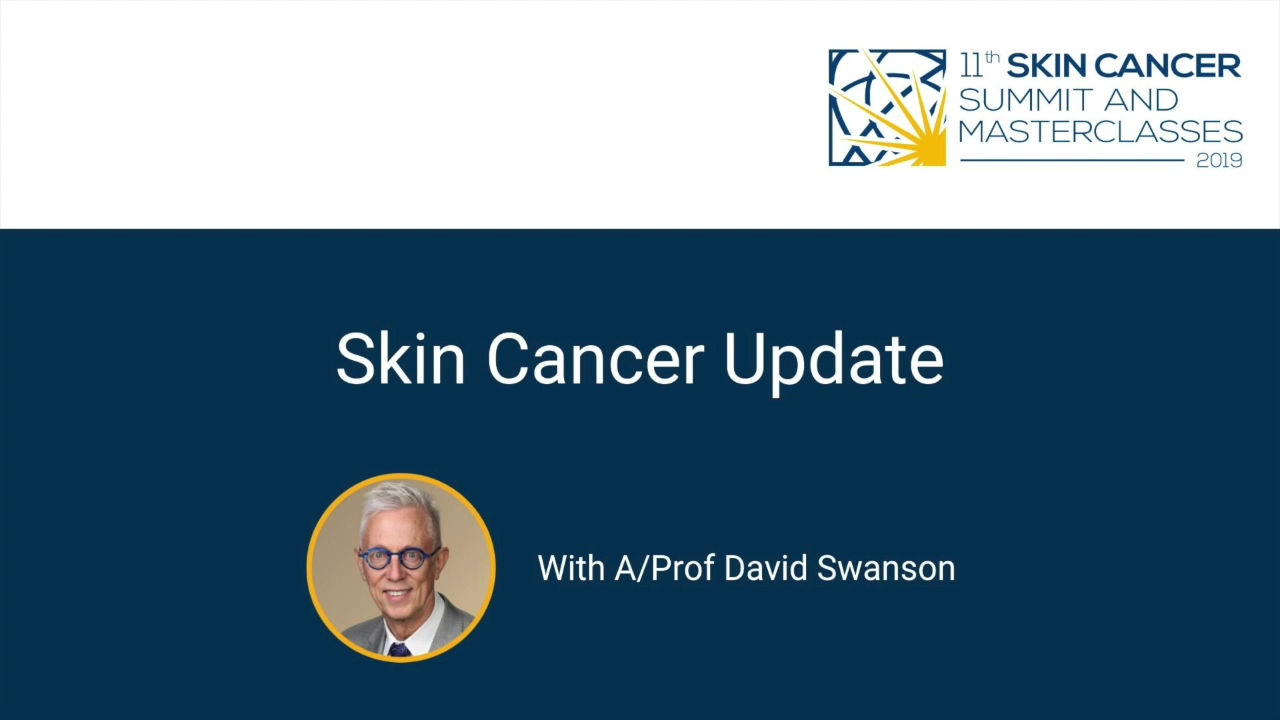 Skin Cancer Update - David Swanson