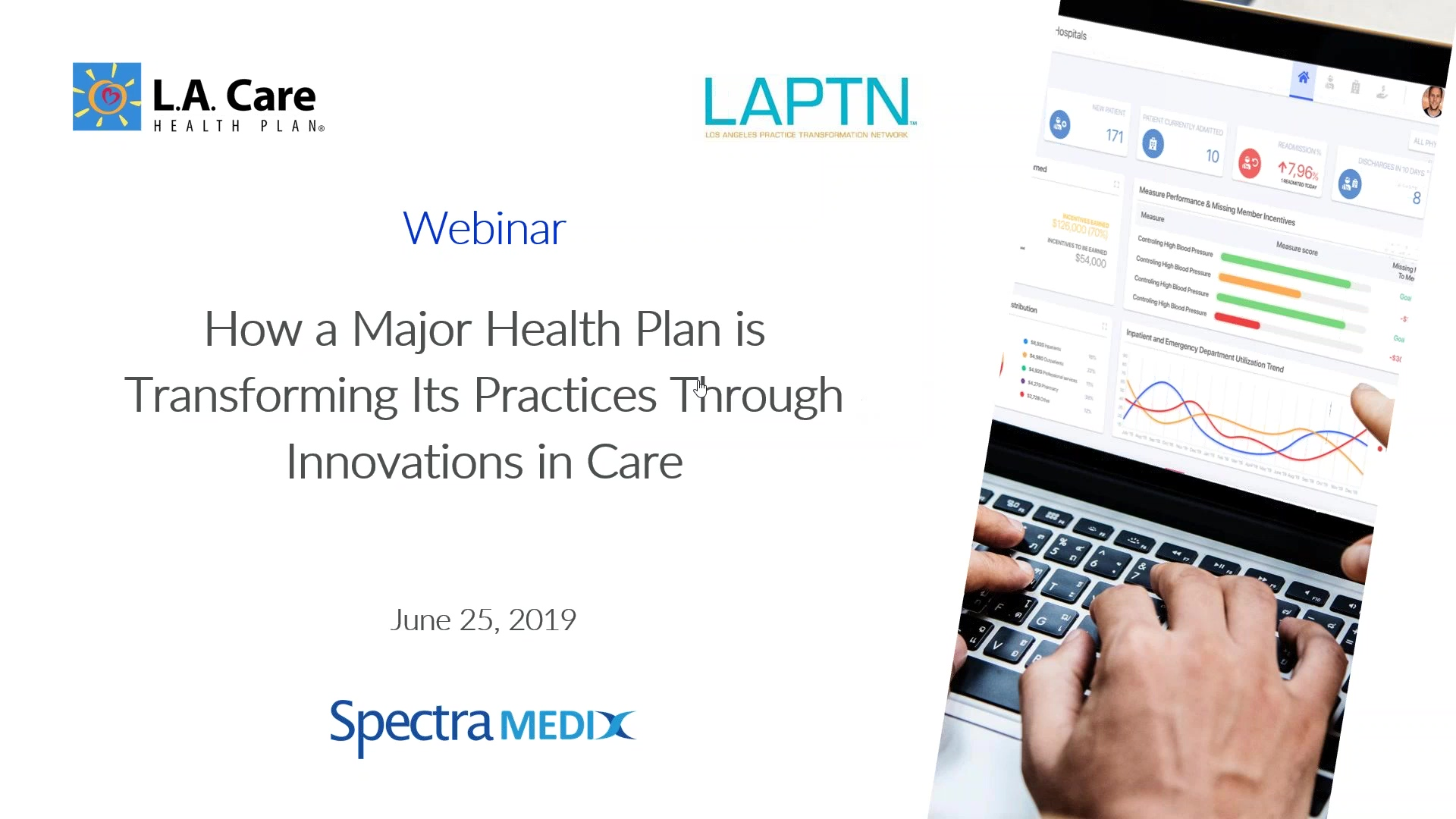 2019-06-25 13.59 How L.A. Care Health Plan is Transforming its Practices Through Innovations in Care