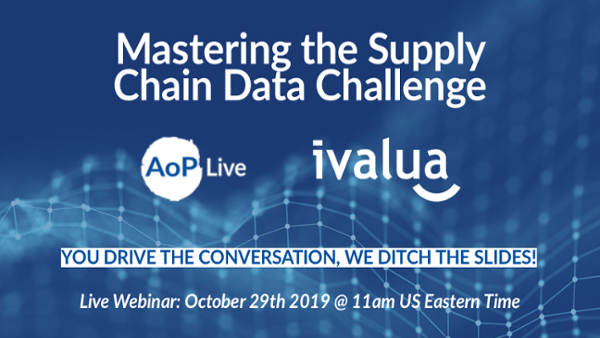 Mastering Your Supply Chain Data Challenge AOP Live Webinar