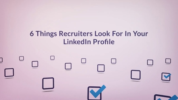 the-6-things-recruiters-look-for-in-your-linkedin (11)