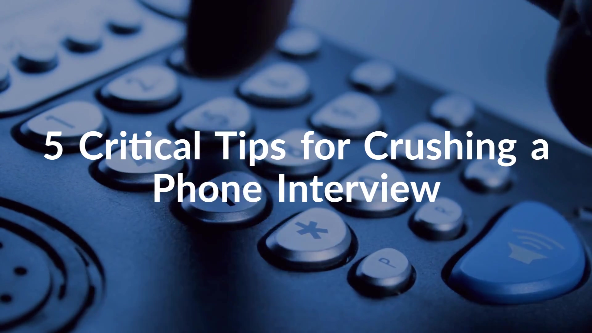 5-critical-tips-for-crushing-a-phone-interview (3)