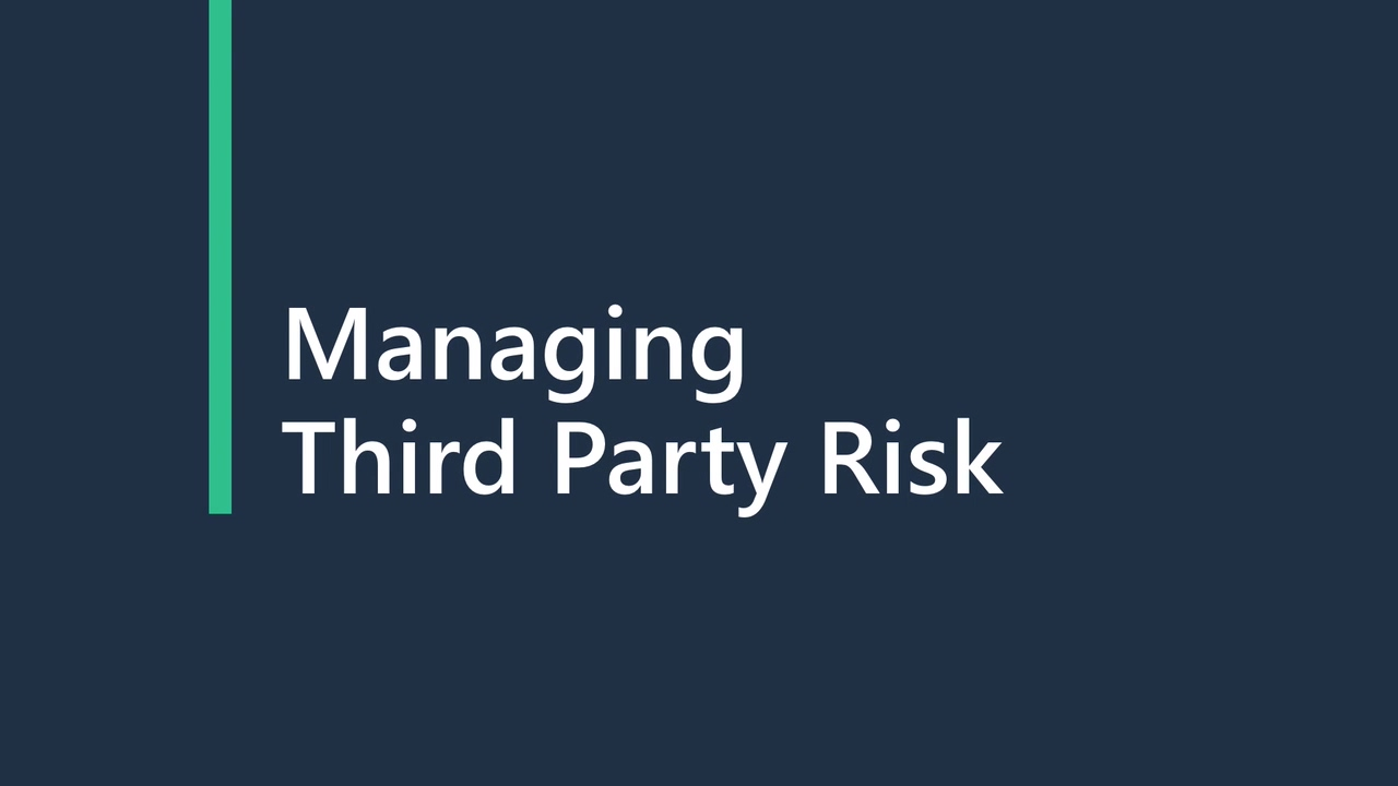 Venminder 2019 - Managing Third Party Risk