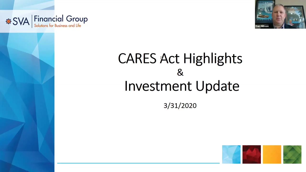 CARES Act Highlights and Investment Update