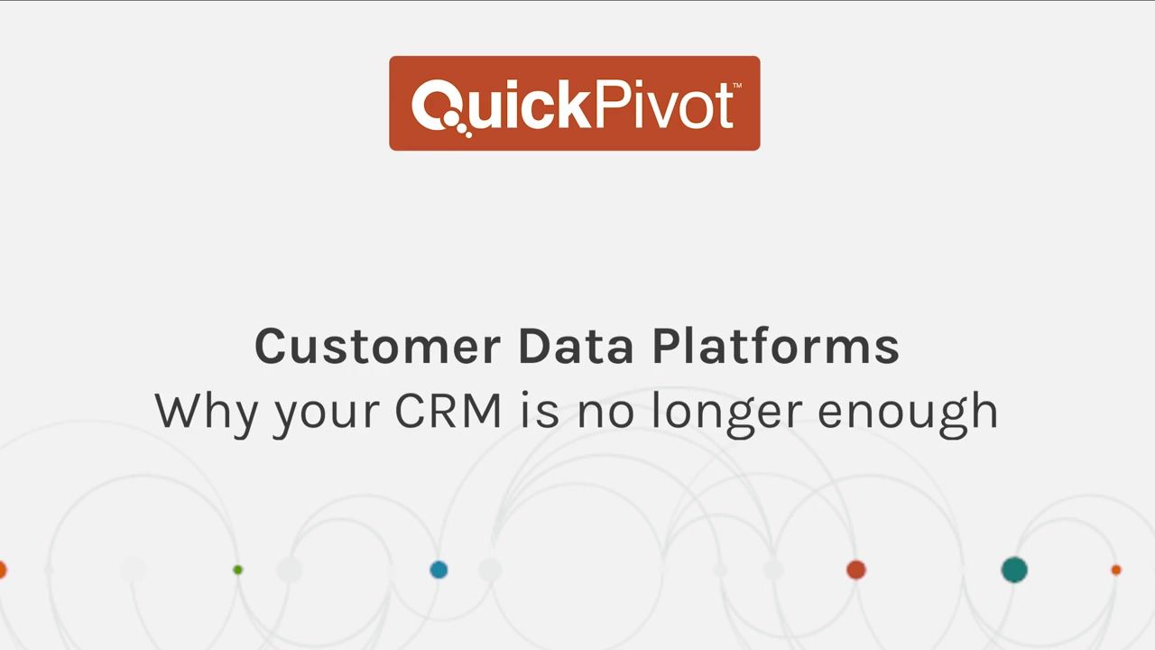 Why Your CRM is no Longer Enough