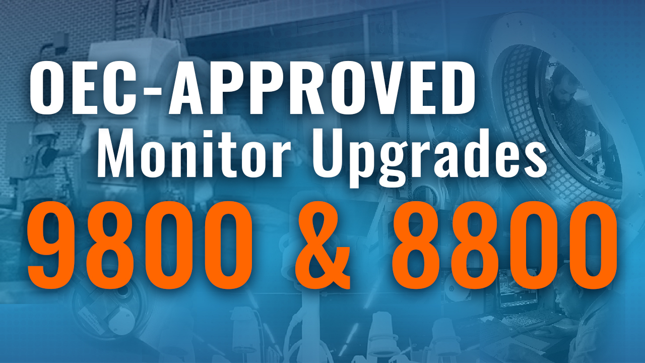 OEC-Approved Monitor Upgrades for 9800 & 8000