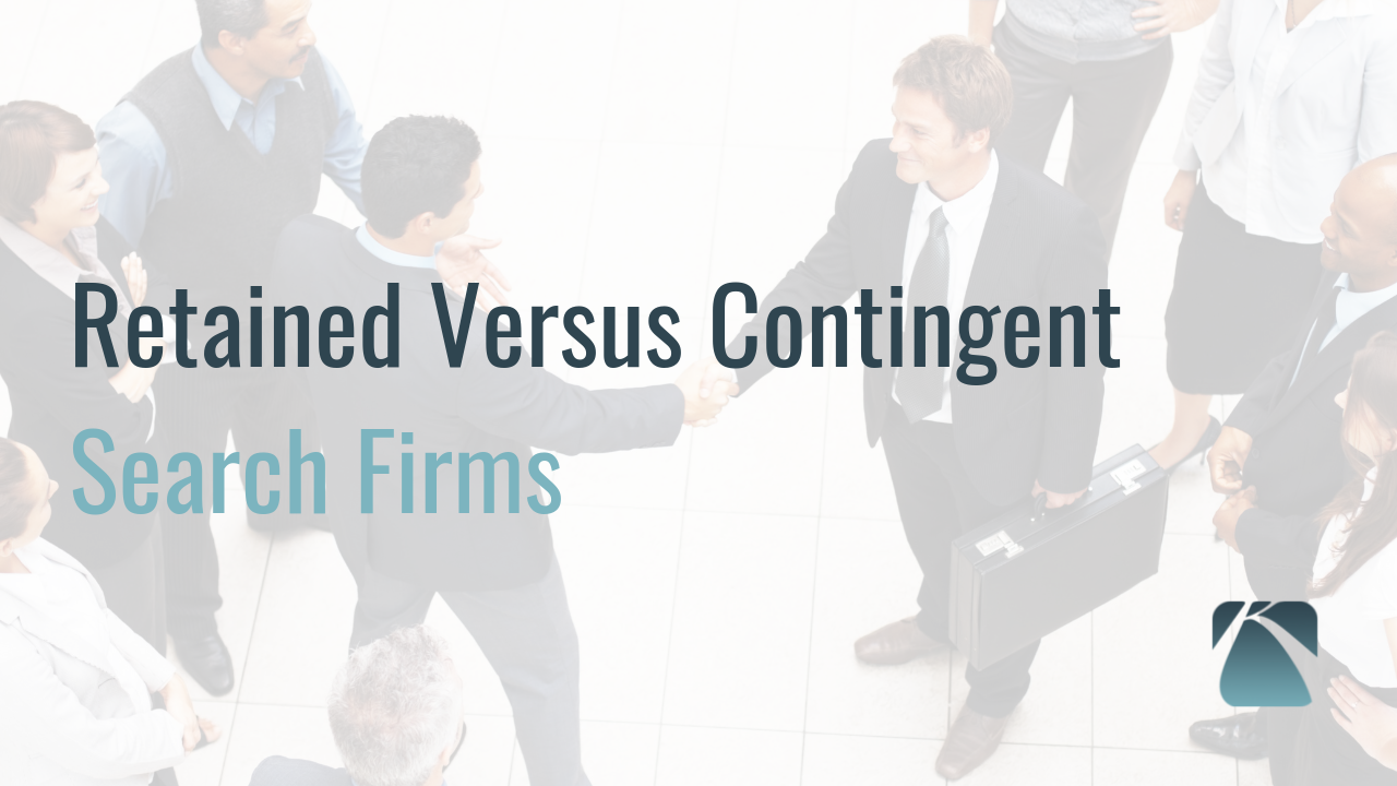 08 - What is the Difference between Retained Executive Search and Contingent Firms