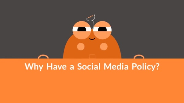 Why Have a Social Media Policy_