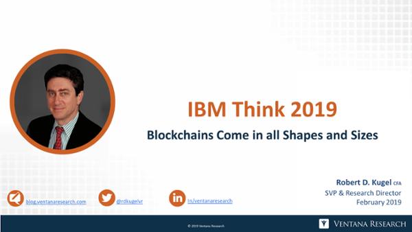 Ventana_Research-Robert_Kugel-IBM_Think_2019-Analyst_Perspective