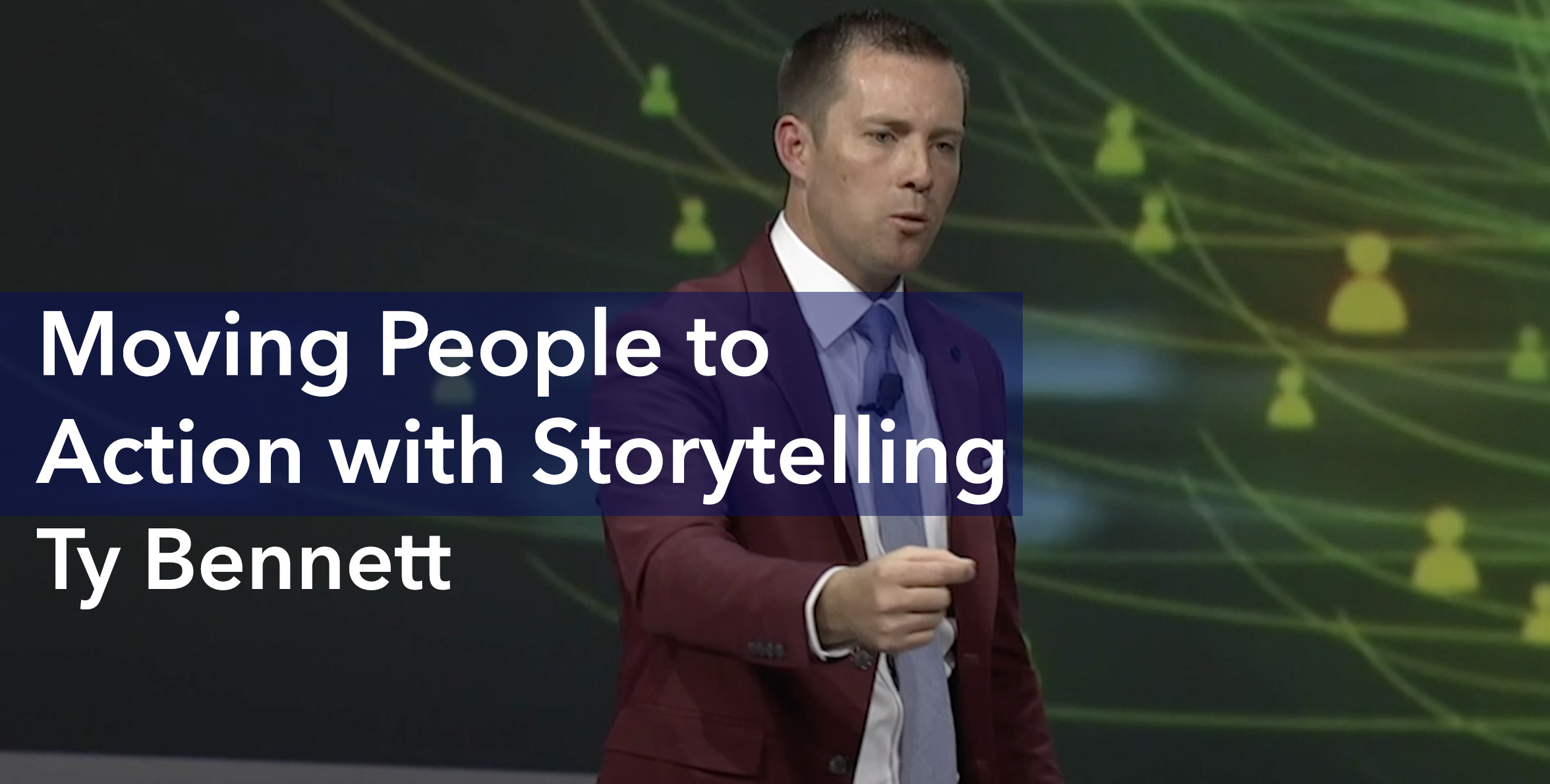 Ty-Storytelling is moving people to action