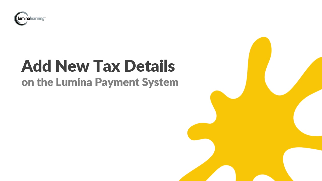 Add new tax details - New Payment System SYSTEM GUIDE