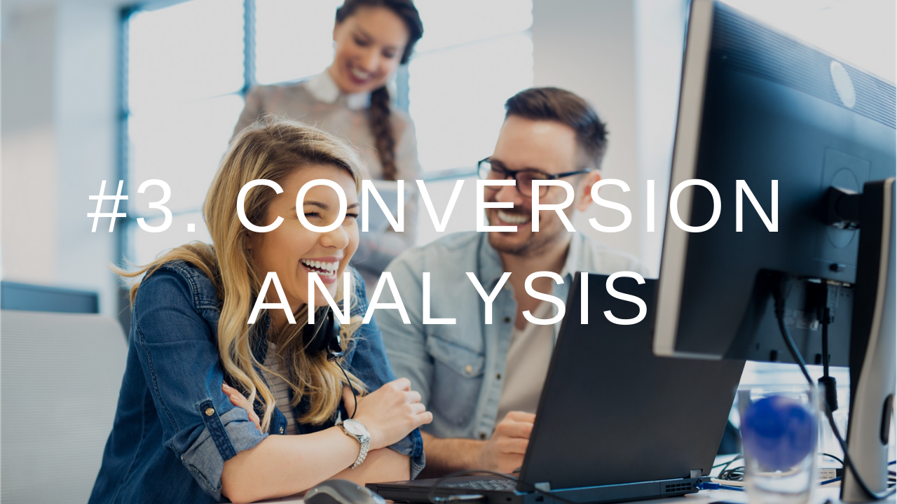9IM Metrics 3.ConversionAnalysis