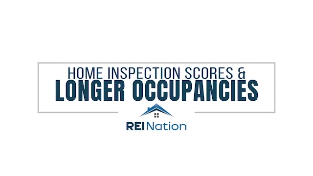 How Home Inspection Scores Ultimately Lead to Longer Occupancies