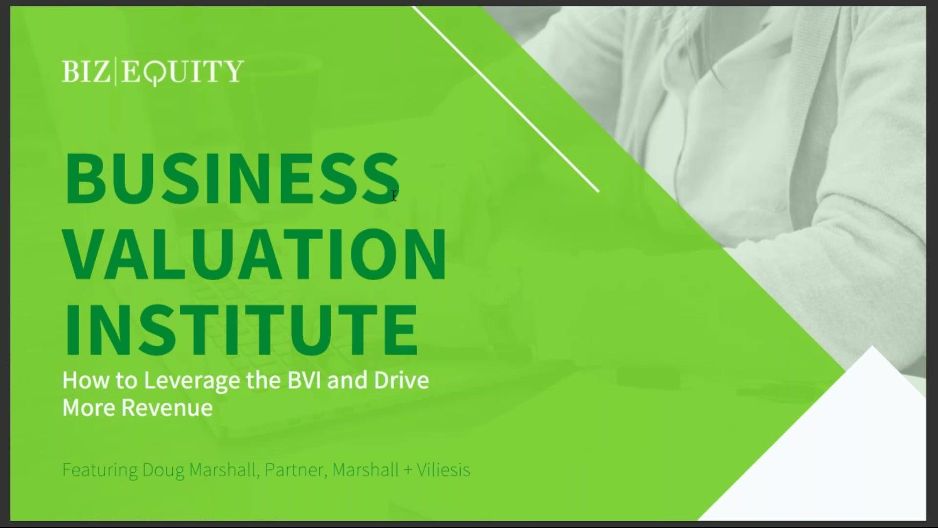 Business Valuation Institute_ How to Leverage the BVI and Drive More Revenue