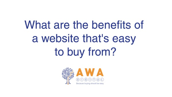 What are the benefits of a website that's easy to buy from