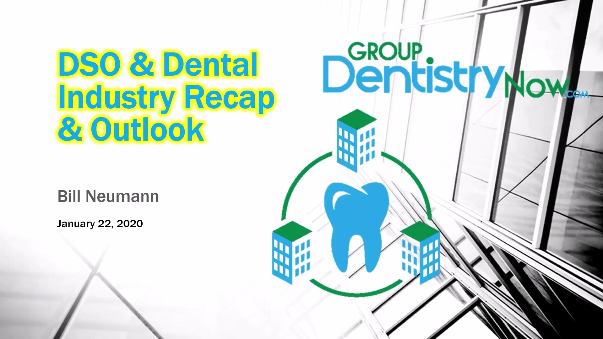 2019 Dental Industry Recap and Future Outlook