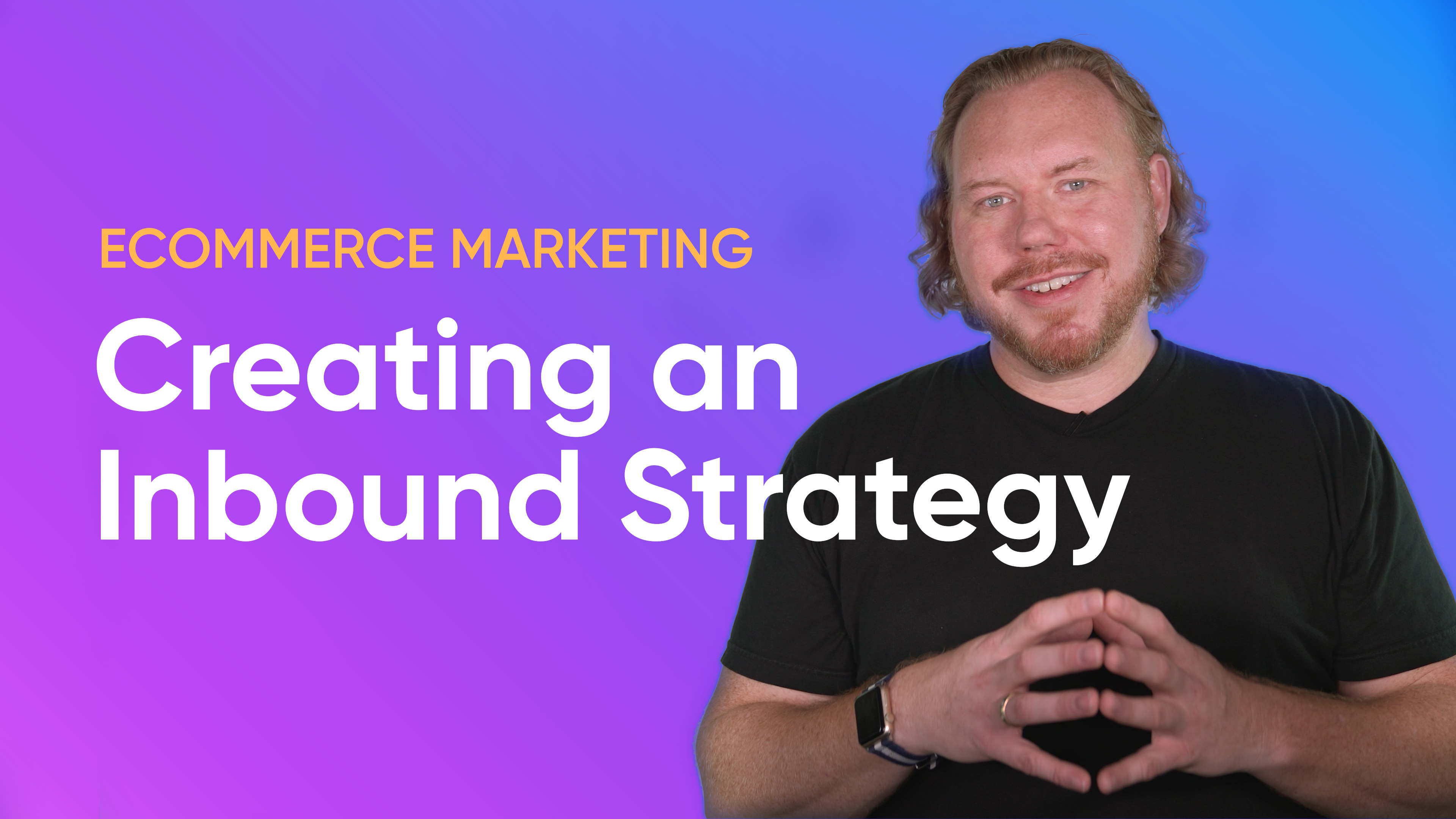 inbound-ecommerce-marketing-strategy