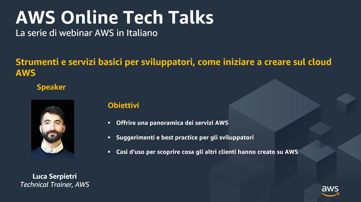 Strumenti e servizi basici per sviluppatori, come iniziare a creare sul cloud AWS