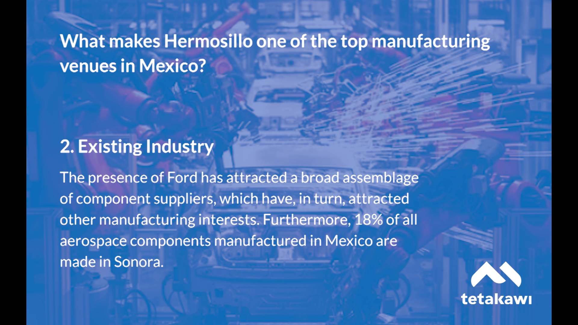 Why Manufacture in Hermosillo