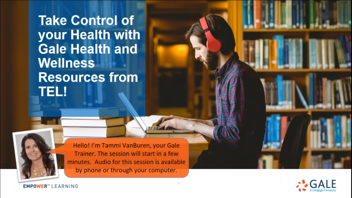 TEL Gale Webinar - Take Control of your Health with Gale Health and Wellness Resources! Thumbnail