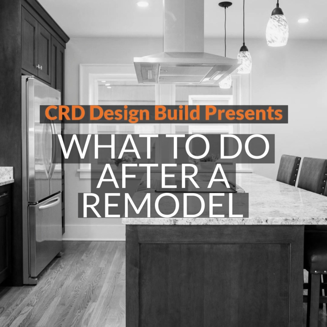 What to Do After a Remodel-1