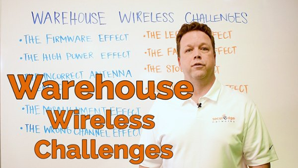 Warehouse Wireless Challenges