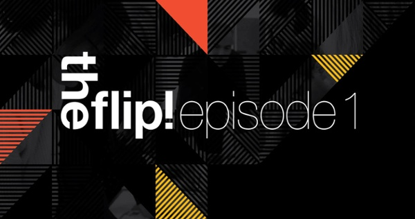 theflip!_episode_1_Jan_19
