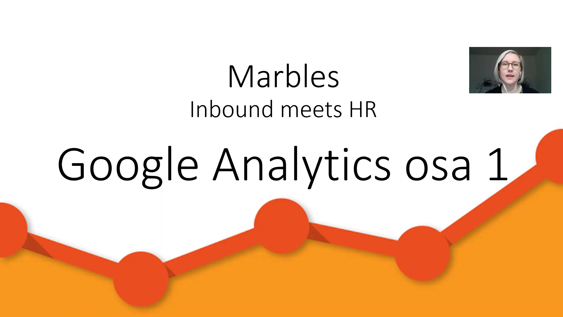 Marbles_HR_Quru_MiraMakiranta_GoogleAnalytics_Osa1