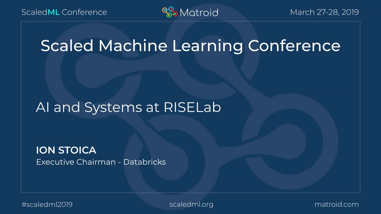 Ion Stoica - AI and Systems at RISELab