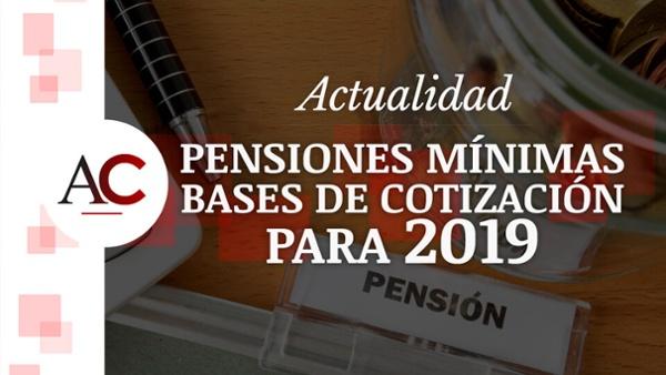 [HUBSPOT VIDEO] #4 - Actualidad - Pensiones Mínimas y Bases de Cotización 2019