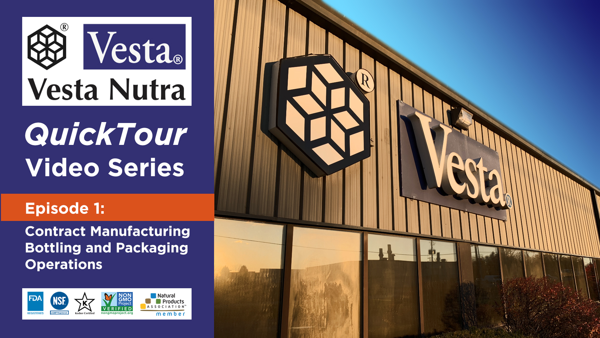 Vesta Nutra QuickTour: Bottling and Packaging operations