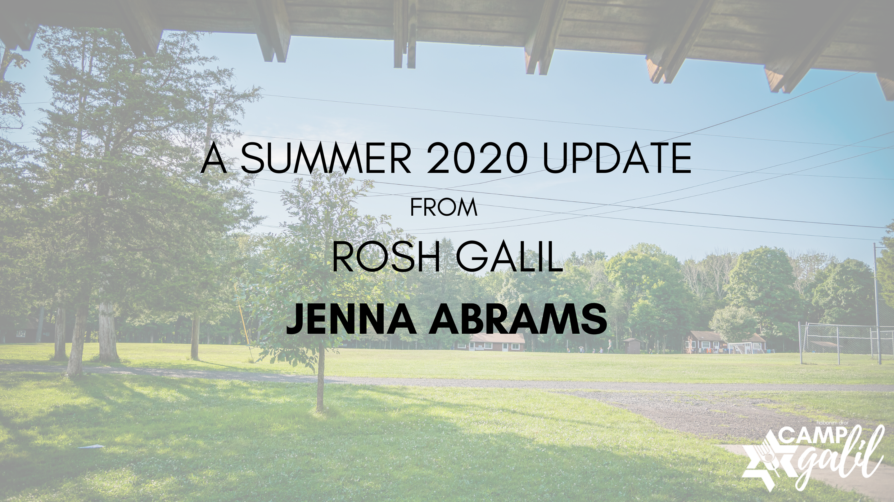 Camp Galil Summer 2020 COVID 19 Update