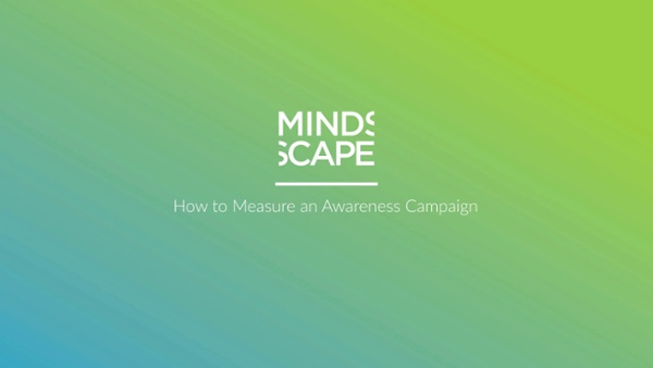 18. How to Measure an Awareness Campaign-