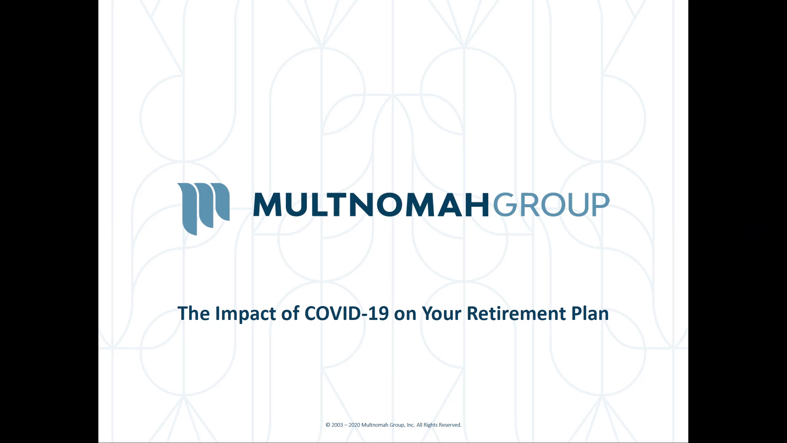 The Impact of COVID-19 on Your Retirement Plan