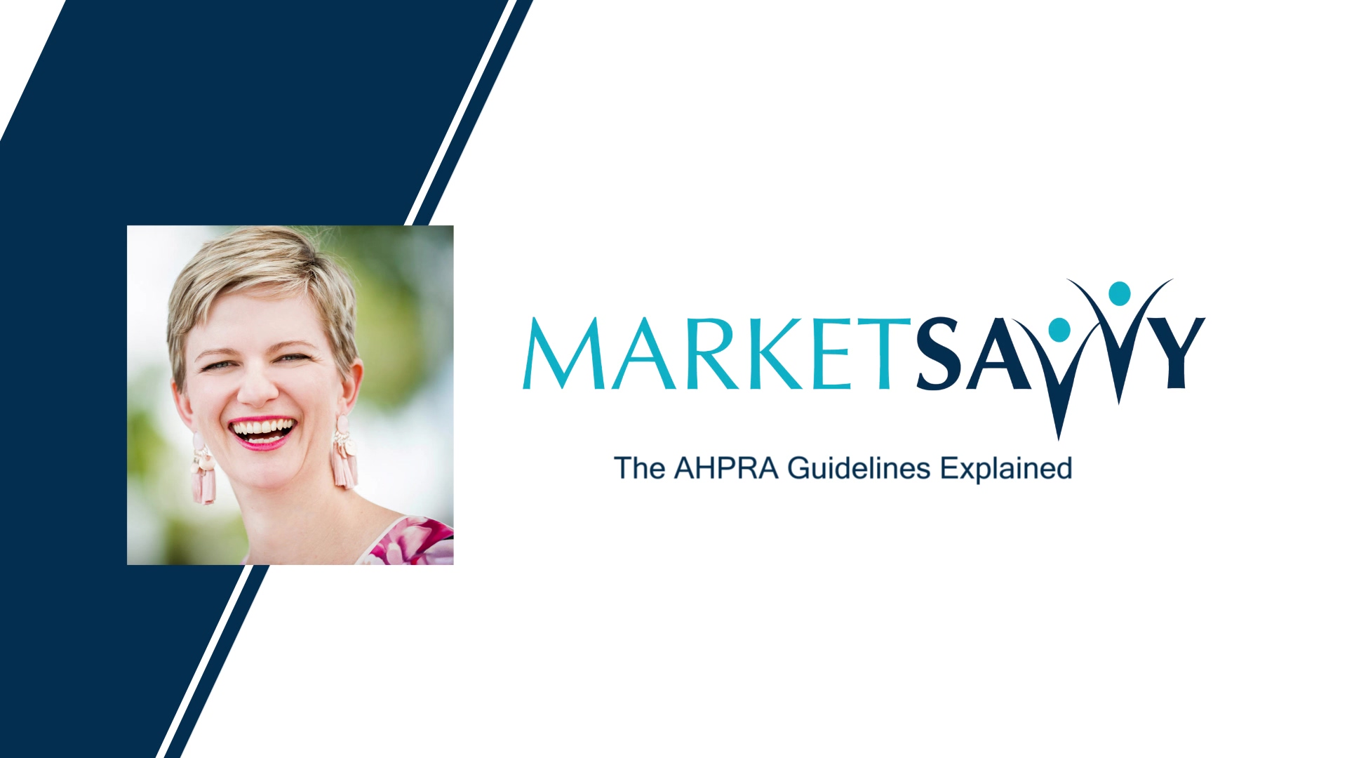 Market Savvy - The AHPRA Guidelines