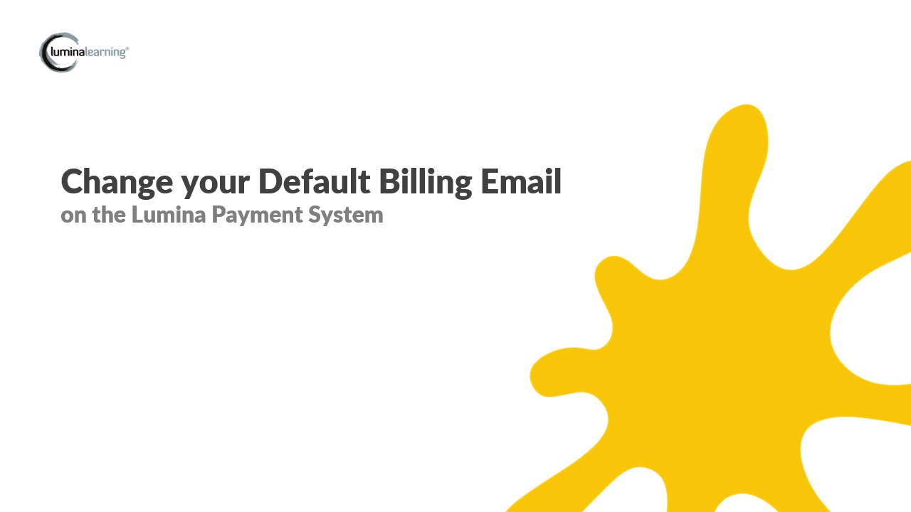 Change your default billing email - New Payment System SYSTEM GUIDE