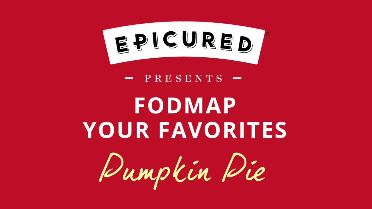 Fodmap your favorites- Pumpkin Pie