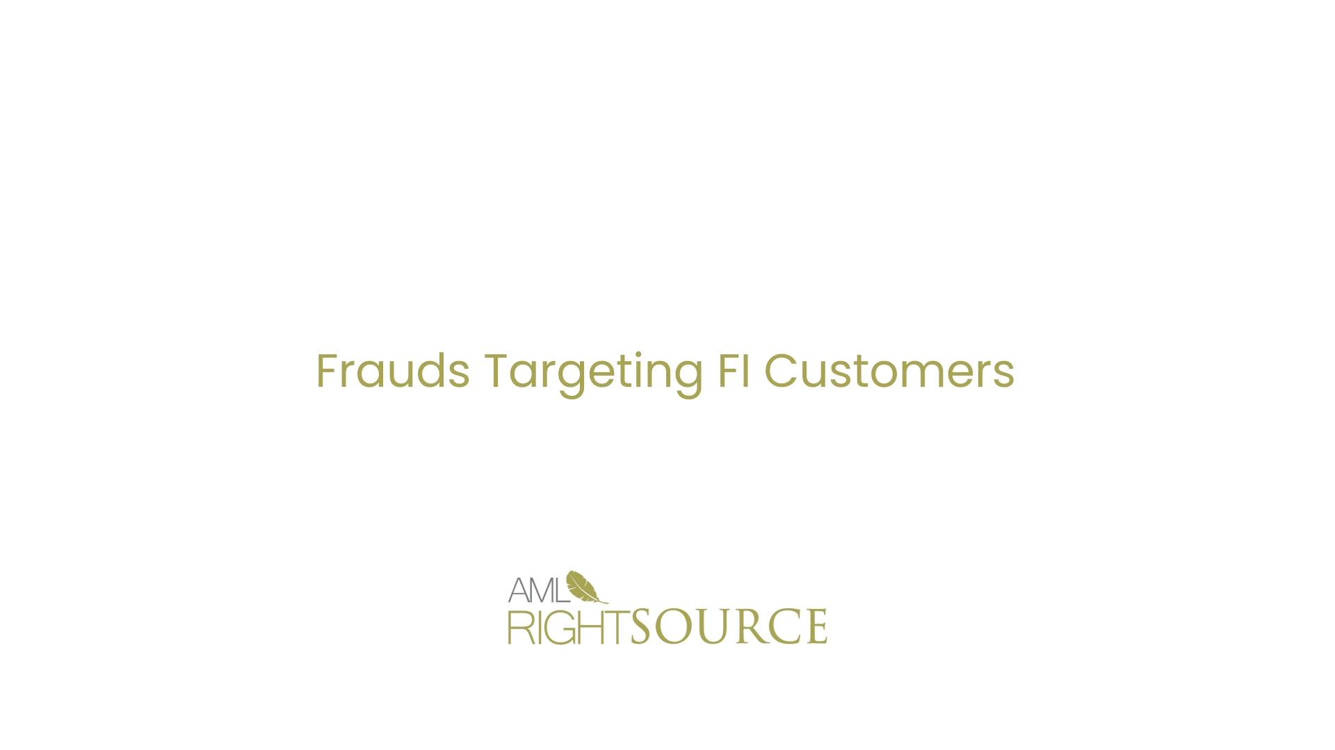 Frauds Targeting FI Customers