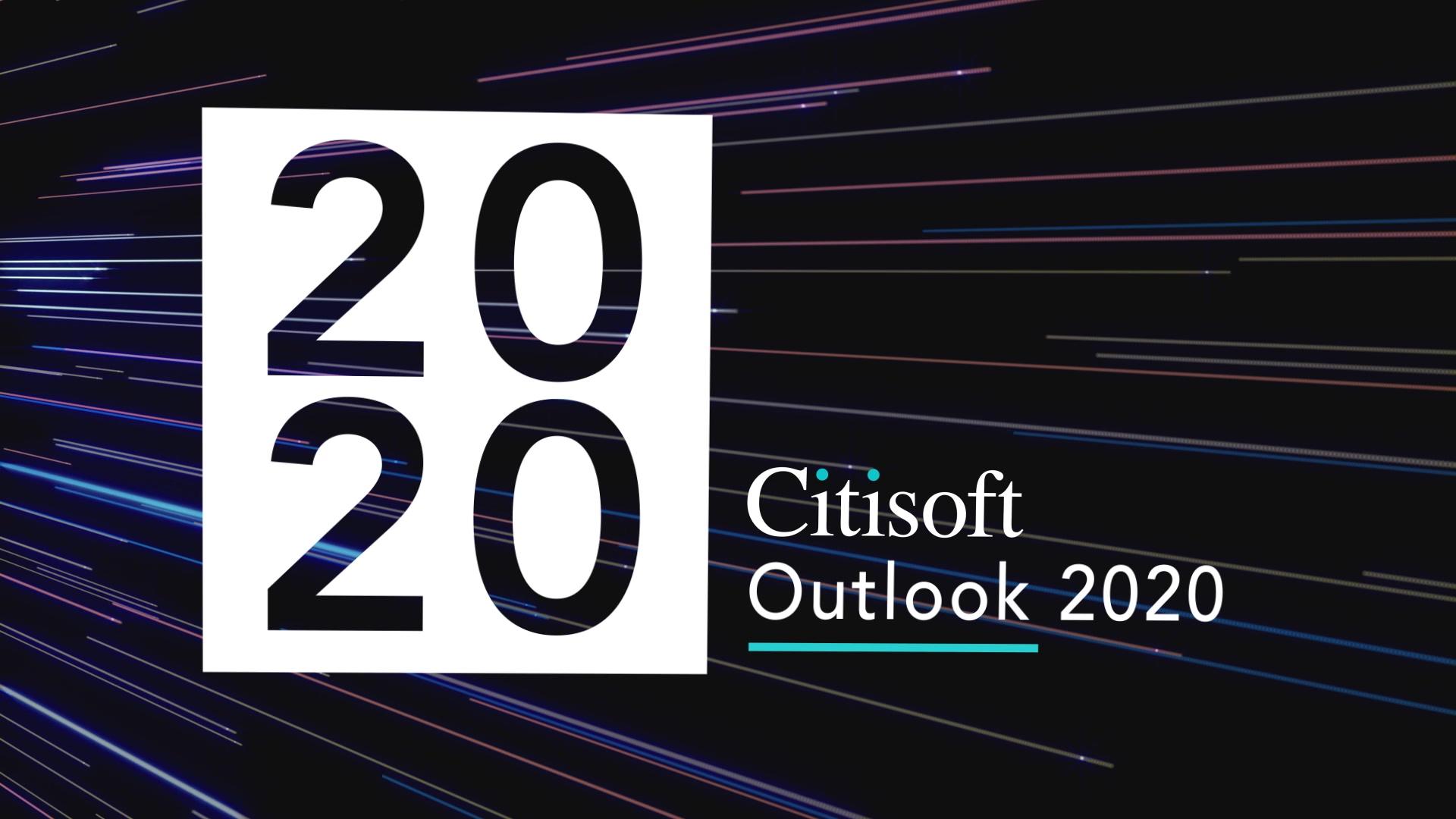 CitisoftOutlook2020_Highlights