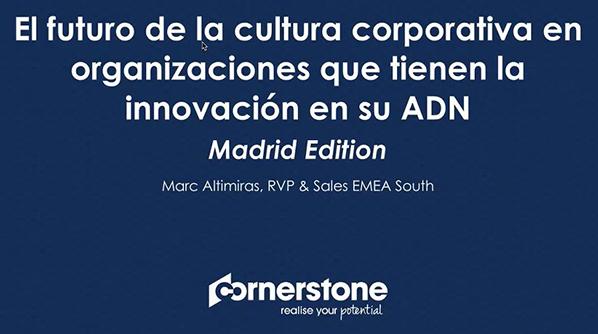 El futuro de la cultura corporativa en organizaciones que tienen la innovacion en su ADN