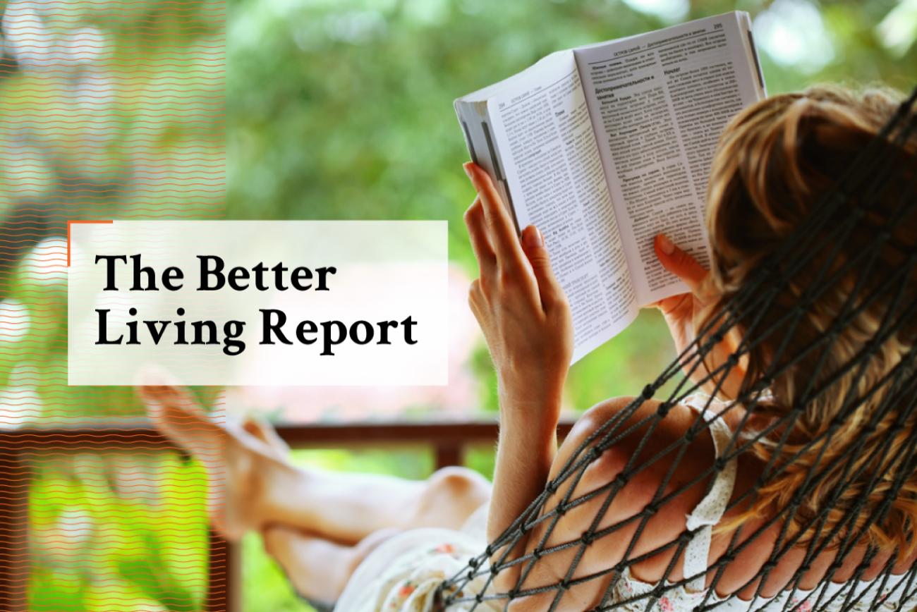 April Better Living Report